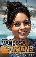 Vanessa Hudgens: A Journey (English