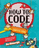 How to Code: A Step-By-Step Guide to Computer Coding