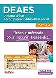 DEAES DF 1 à 4, fiches et méthodes : Diplôme d'Etat d'accompagnant éducatif et social