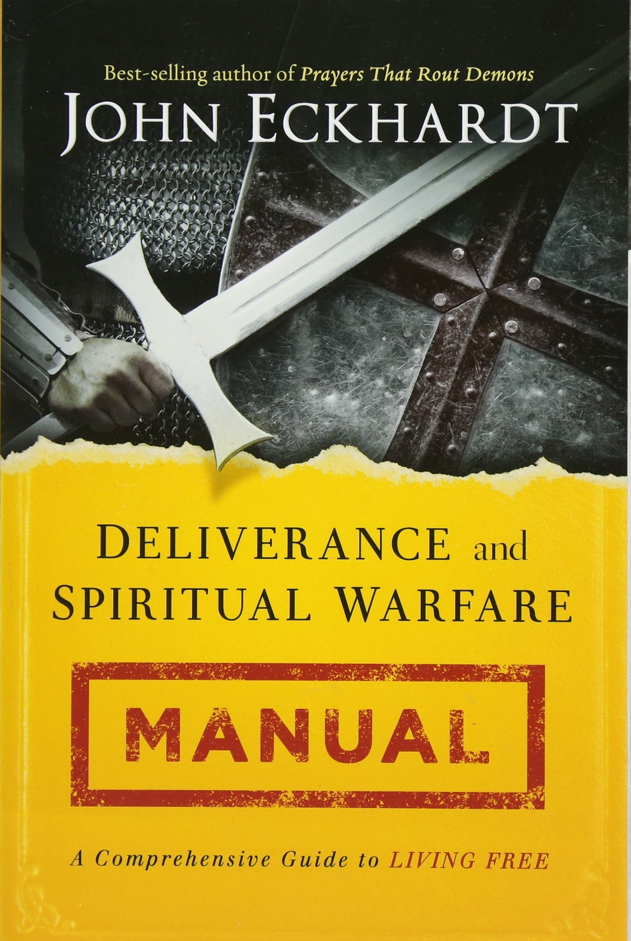 Deliverance and Spiritual Warfare Manual: A Comprehensive Guide to Living  Free: John Eckhardt: 9781621366256: Amazon.com: Books