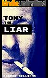 Tony the Liar