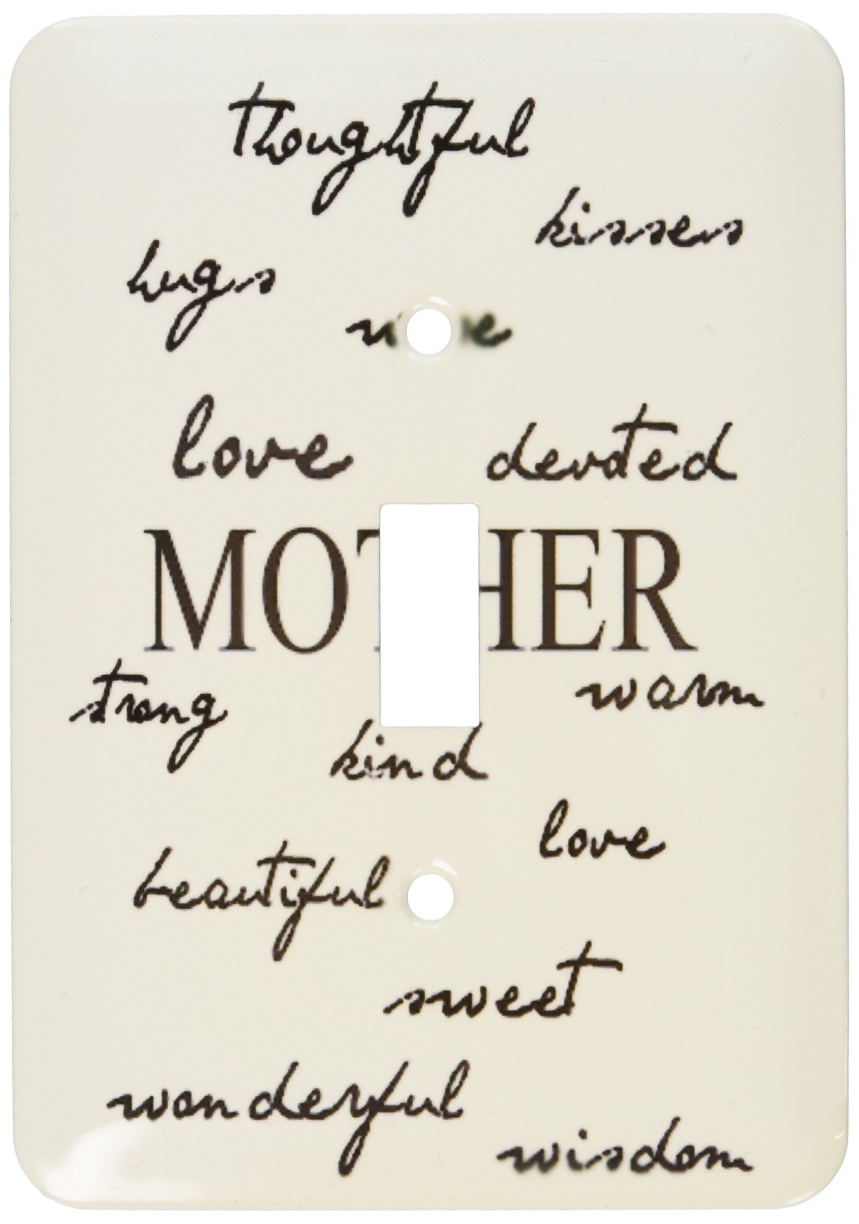 3dRose lsp_47767_1 Mother Words- Mothers Day And Every Day For Mom Single Toggle Switch