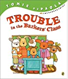Trouble in the Barkers' Class (The Barker Twins)