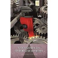A Economia e o Intervencionismo