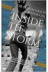 Inside the Storm: The lion's den, the fiery furnace, Job's tragedies, and Herod's dungeon Kindle Edition