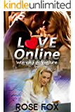 """LOVE ONLINE"": Woman's Adventure (Based on life Book 1)"