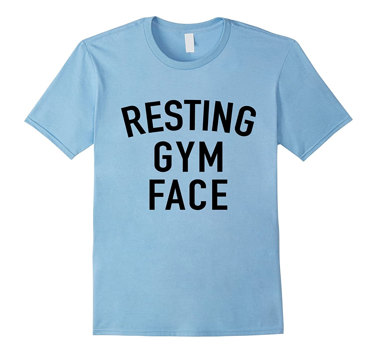 Resting Gym Face – Funny Workout Quote T-Shirt-FL