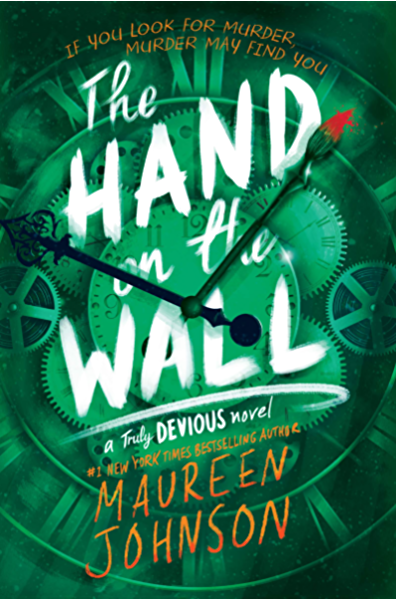 The Hand on the Wall (Truly Devious Book 3) eBook: Johnson, Maureen:  Amazon.ca: Kindle Store