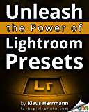 Unleash the Power of Lightroom Presets