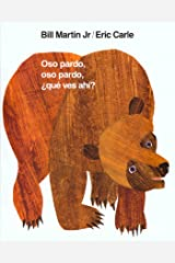 Oso pardo, oso pardo, ¿qué ves ahí? (Brown Bear and Friends) (Spanish Edition) Kindle Edition