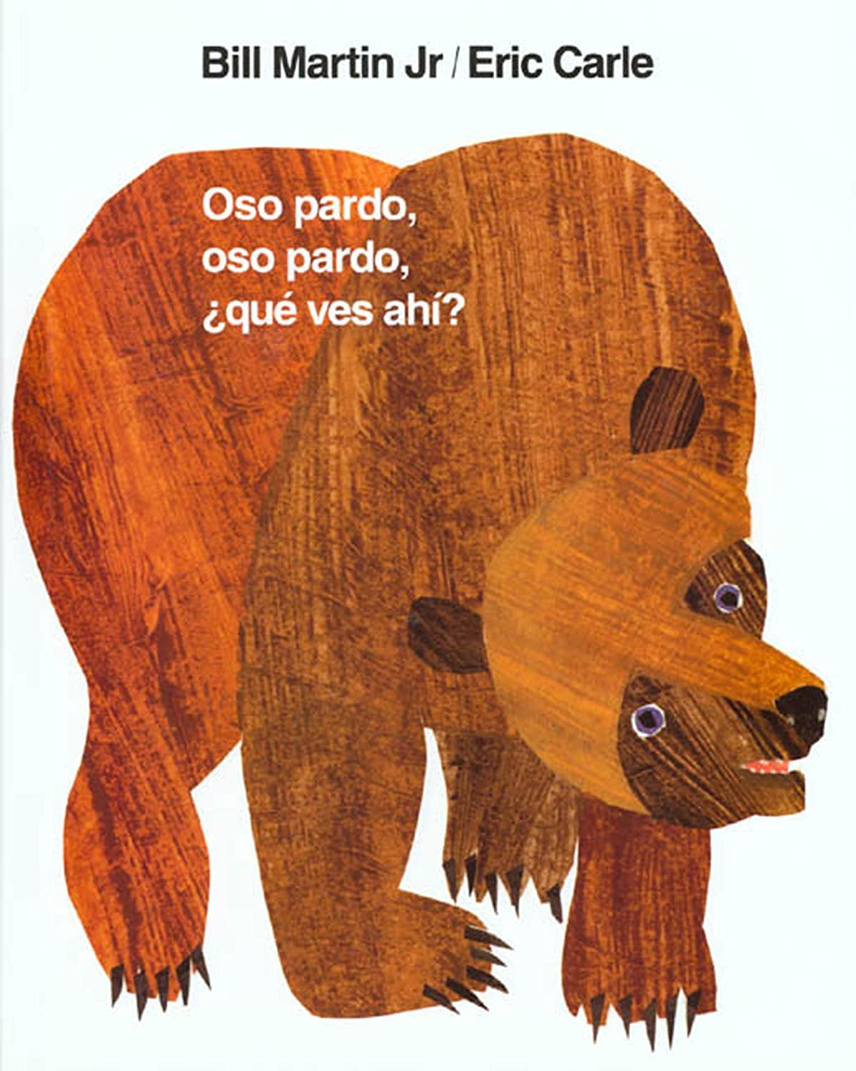 ... oso pardo, ¿qué ves ahí? (Brown Bear and Friends. Double-tap to zoom.  Back. Bill ...