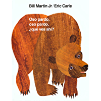 Oso pardo, oso pardo, ¿qué ves ahí? (Brown Bear and Friends) (Spanish Edition) book cover