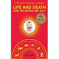 Life and Death Are Wearing Me Out (English Edition)