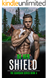 Be Her Shield (The Guardian Series Book 4)