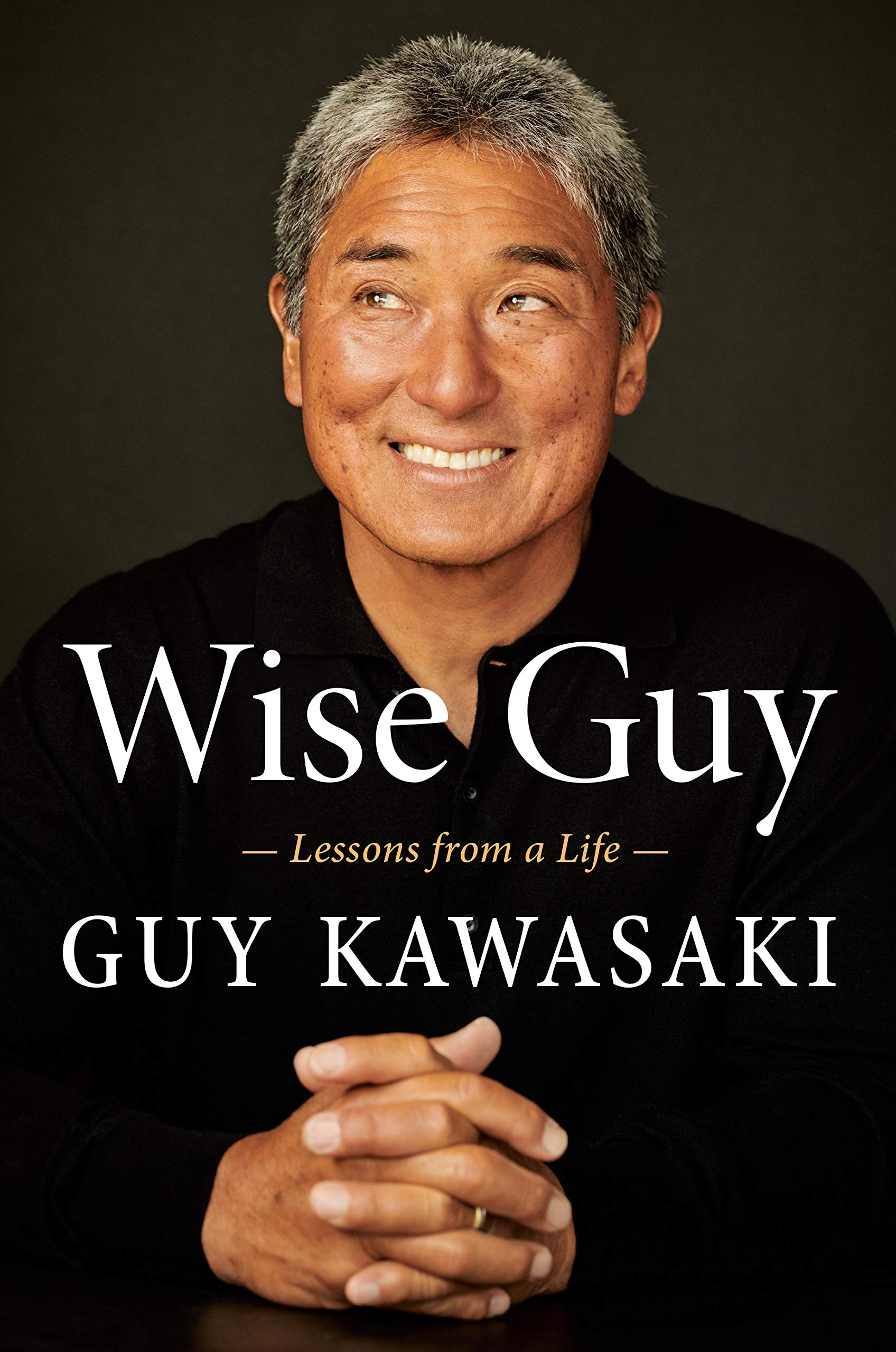 Wise Guy: A Memoir: Lessons from a Life