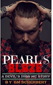 Pearl's Blaze (Devil's Iron MC Book 2)