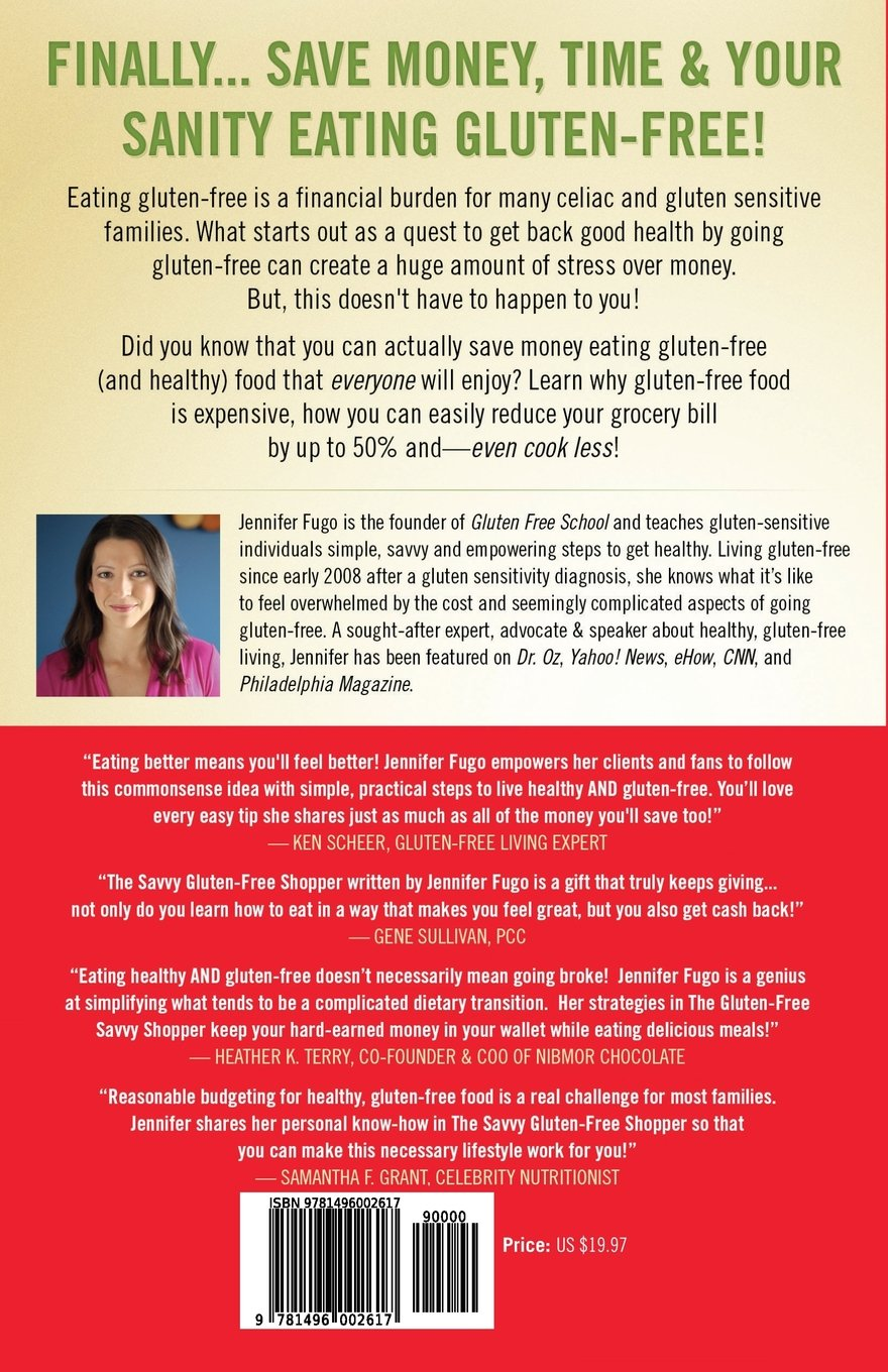 The Savvy Glutenfree Shopper: How To Eat Healthy Without Breaking The  Bank: Jennifer Fugo: 9781496002617: Amazon: Books