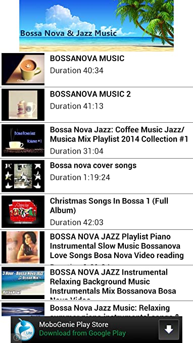 Amazon com: Bossa Nova Jazz Music Relaxing: Appstore for Android