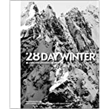 28 Day Winter: A Snowboarding Narrative