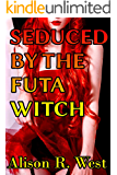 Seduced By The FUTA Witch