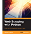 Web Scraping with Python (Community Experience Distilled)