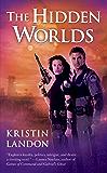 The Hidden Worlds (A Hidden Worlds Novel)