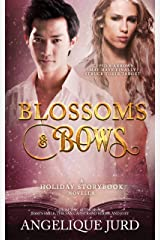 Blossoms & Bows: A Holiday Storybook Novella Kindle Edition