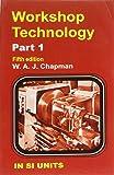 Workshop Technology, Vol. I