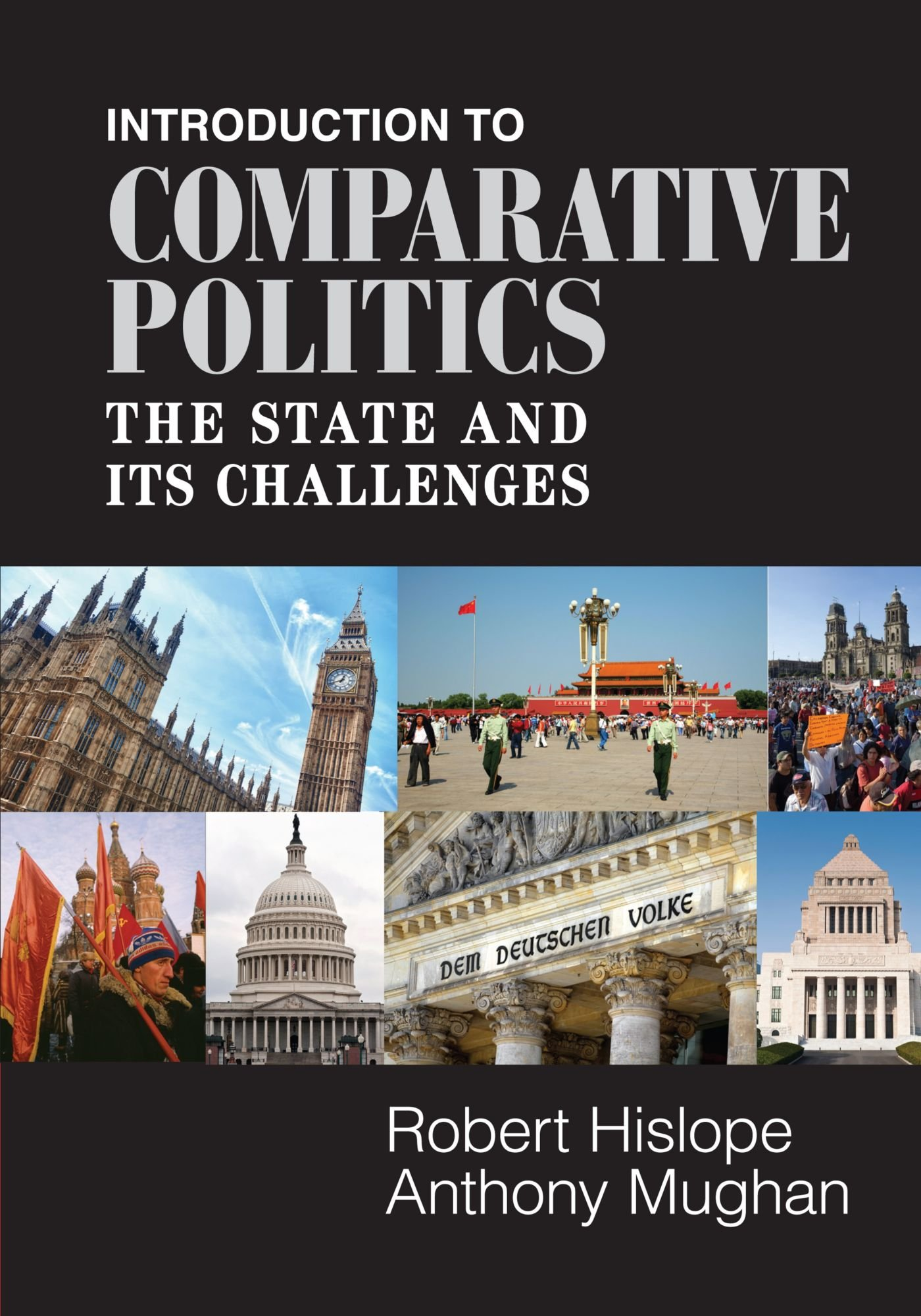 Introduction to Comparative Politics: The State and its Challenges: Robert  Hislope: 9780521758383: Amazon.com: Books
