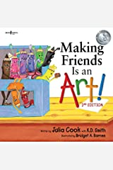 Making Friends Is an Art!, 2nd Edition (Building Relationships Book 1) Kindle Edition
