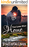 The Long Way Home: A Contemporary Christian Romance Novel