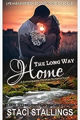 The Long Way Home: A Contemporary Christian Romance Novel Kindle Edition