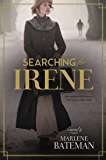 Searching for Irene