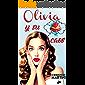 Olivia y su caos