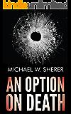 An Option On Death (Emerson Ward Mystery Book 1)