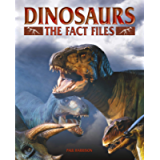 Dinosaurs: The Fact Files