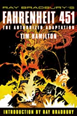 Ray Bradbury's Fahrenheit 451: The Authorized Adaptation (Ray Bradbury Graphic Novels) Kindle Edition