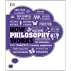 How Philosophy Works: The concepts visually explained (English Edition)