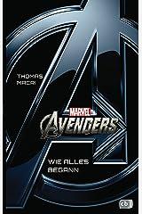Marvel Avengers: Wie alles begann (German Edition) Kindle Edition