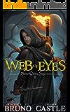 Web of Eyes: (Buried Goddess Saga Book 1)