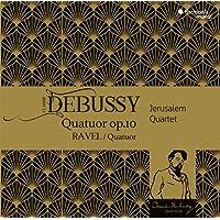 Claude Debussy: Quatuor Op. 10/Ravel: Quatuor