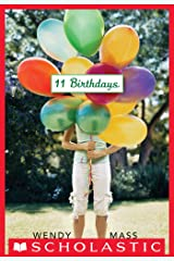 11 Birthdays: A Wish Novel (Willow Falls Book 1) Kindle Edition