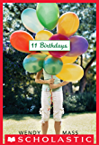 11 Birthdays: A Wish Novel (Willow Falls)
