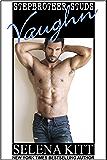 Stepbrother Studs: Vaughn
