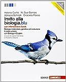 Invito alla biologia.blu. Biologia molecolare, genetica, evoluzione-Corpo umano. Con interactive e-book. Per le Scuole superiori. Con espansione online