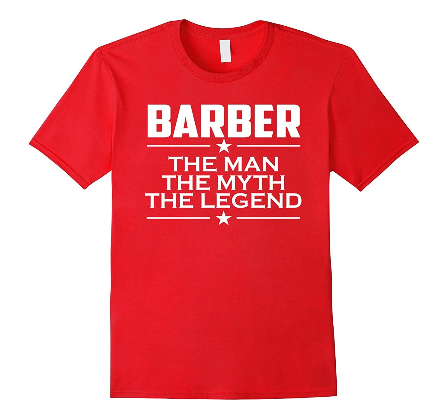 Barber T-shirt - The Man The Myth The Legend - Barber Gift-TJ