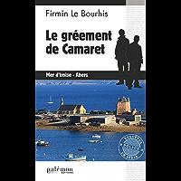 Le gréement de Camaret: Enquête bretonne (Enquêtes en série)