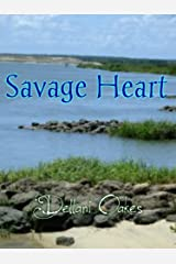 Savage Heart Kindle Edition