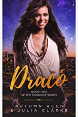 Draco: Book Two of The Stardust Series Kindle Edition
