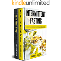 Intermittent Fasting: 2 Manuscripts:The Beginners Guide for Weight Loss,Burn Fat,Heal Your Body Through The Self-Cleansing Process of Autophagy+Keto Meal Prep Diet Plan With 30 Day Whole Food Recipes